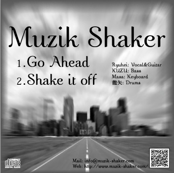 Muzik Shaker Official Web Site - Go Ahead / Shake it off